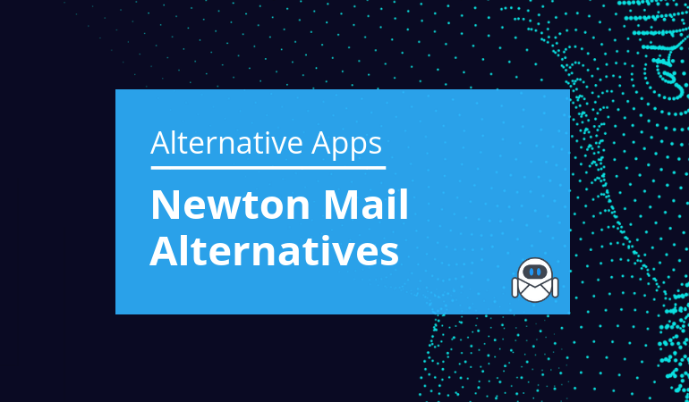 The Present and the Future Newton Mail Alternative